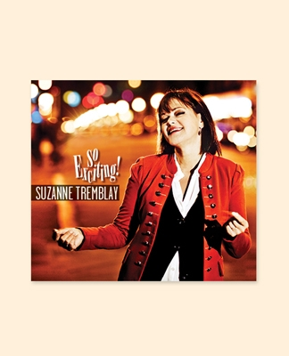 Suzanne Tremblay – So exciting